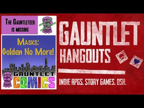 Gauntlet Comics SUMMER CROSSOVER—Masks: Golden No More (Session 1/5)
