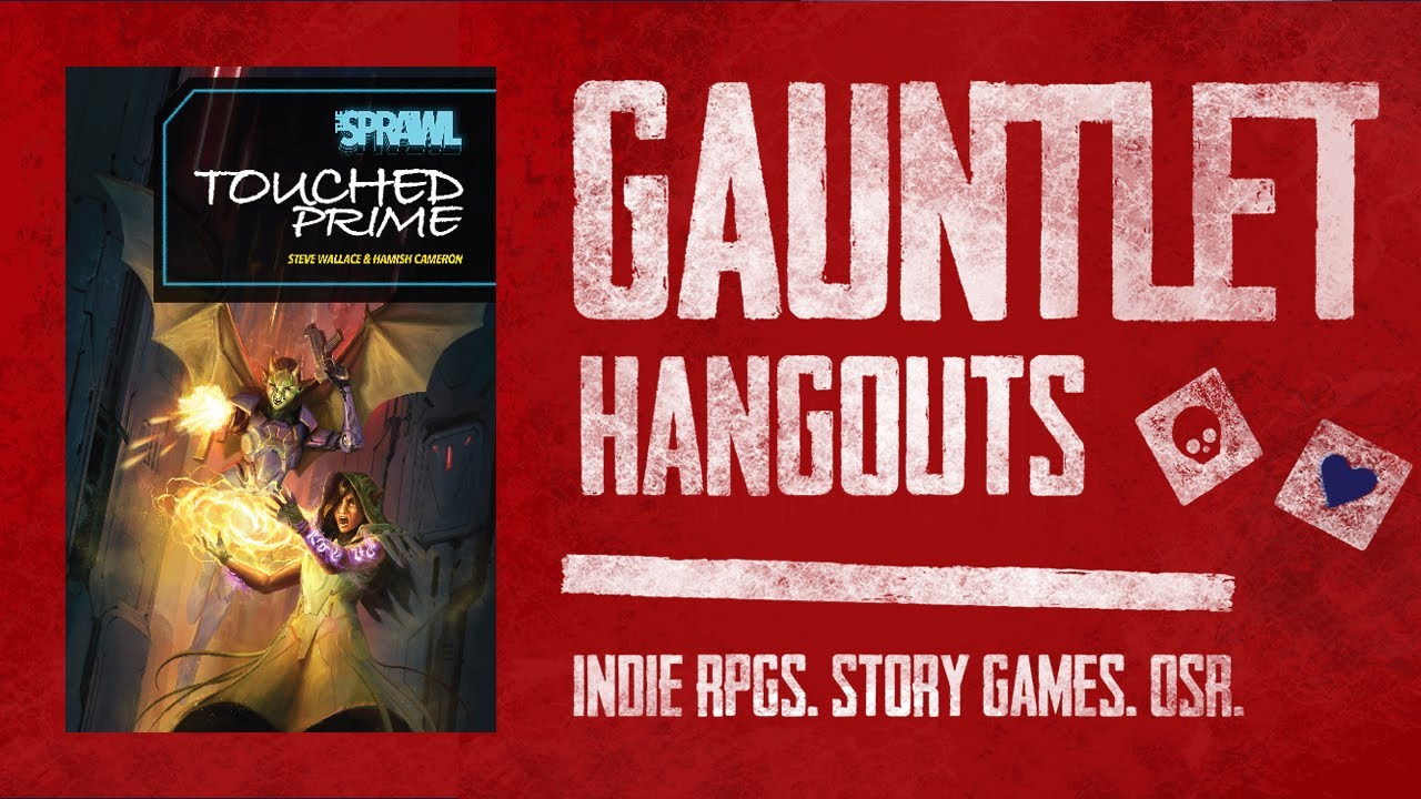 The Sprawl: Touched Prime: Gauntlet Sunday (1 of 4)