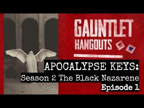 APOCALYPSE KEYS - Season 2 The Black Nazarene Ep 1