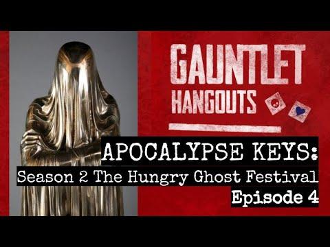 APOCALYPSE KEYS - Season 2 The Hungry Ghost Festival Ep 4