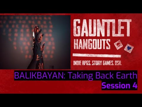 BALIKBAYAN: Taking Back Earth Session 4