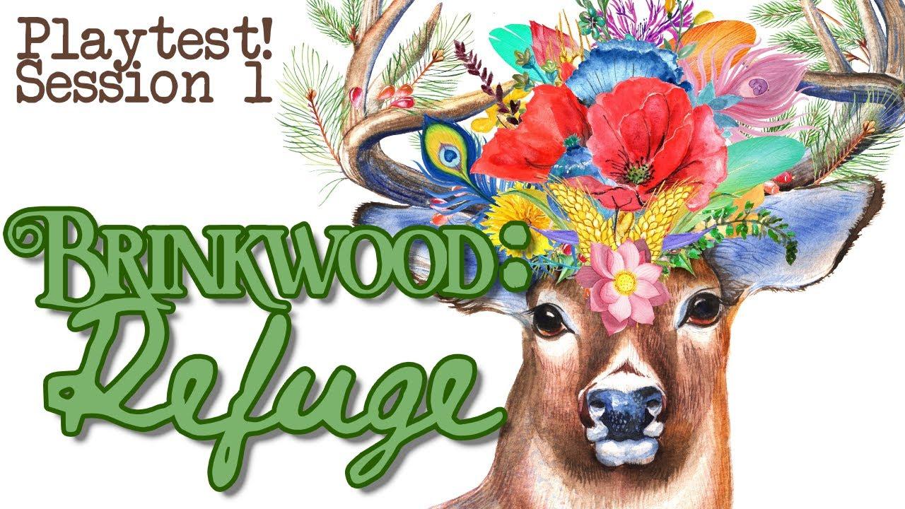 Brinkwood: Refuge Session 1