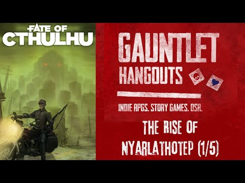 Fate of Cthulhu - The Rise of Nyarlathotep (1/5)
