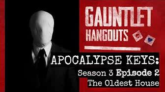 Apocalypse Keys Season 3 Episode 2: The Oldest House