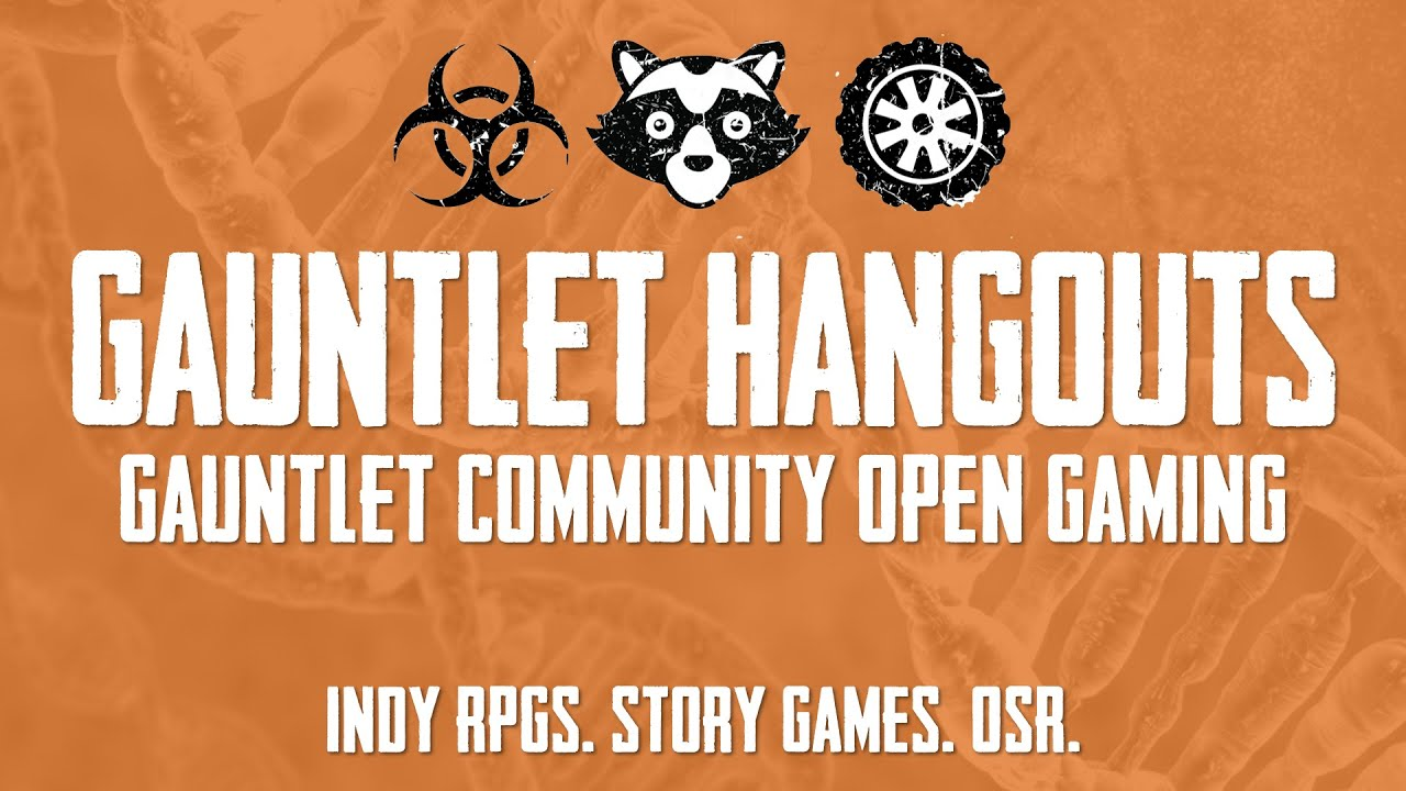 Gauntlet Community Open Gaming - World of Gamma - October 2020