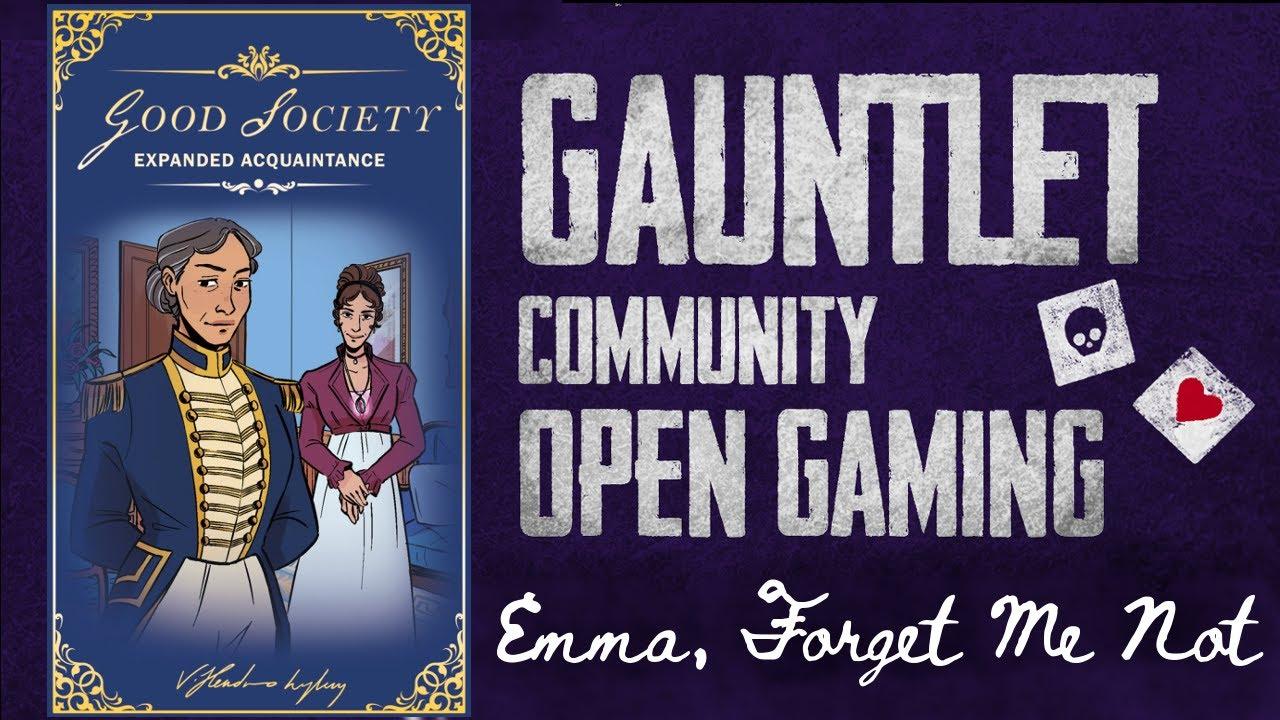 Good Society: Emma, Forget Me Not (2/2) (GCOG Oct 2020)