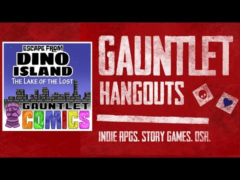 Gauntlet Comics—Escape from Dino Island: Lake of the Lost (Session 1/2)