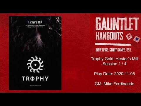 Gauntlet Hangouts - Trophy Gold: Hester's Mill (1 of 3) - 2020-11-05