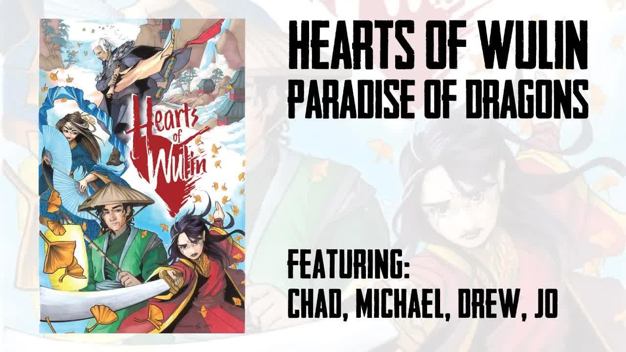 Gauntlet - Hearts of Wulin - November 2020 Session 1