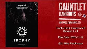 Gauntlet Hangouts - Trophy Gold: Hester's Mill (2 of 3) - 2020-11-12