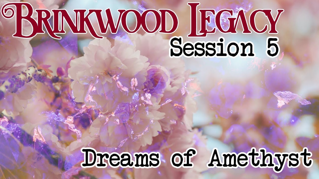 Brinkwood Legacy Session 5 (Refuge)