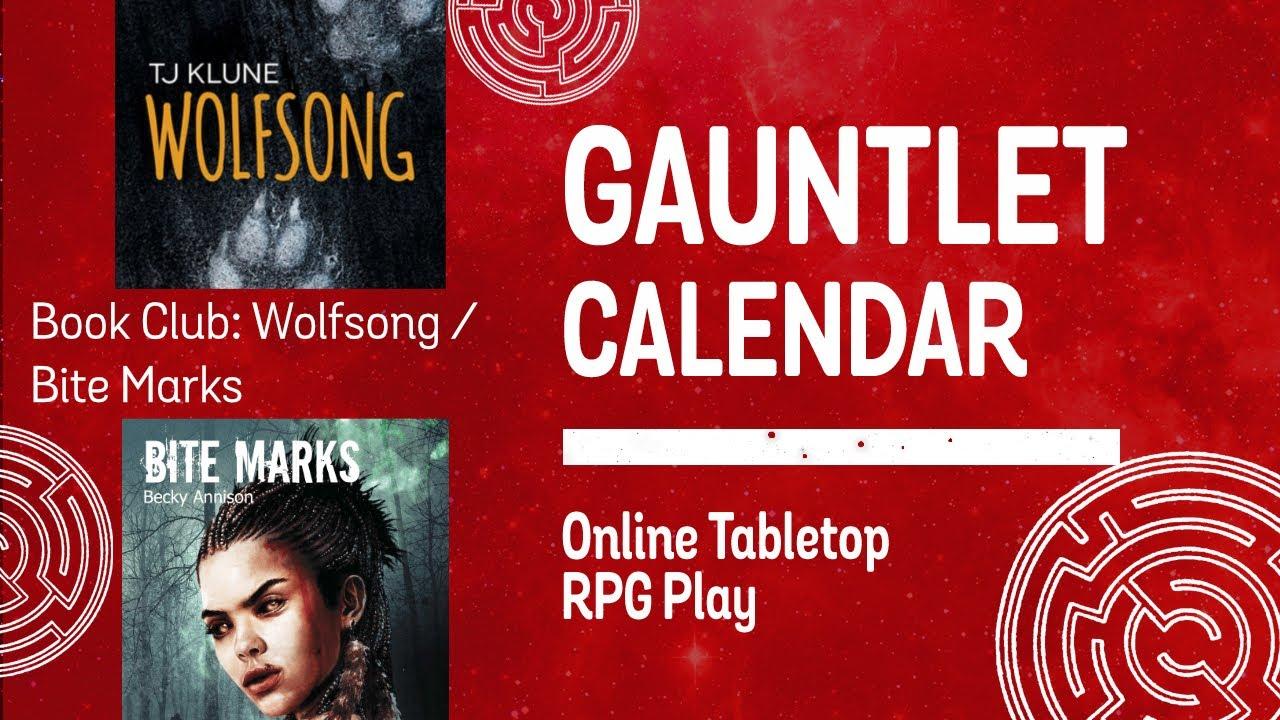 Gauntlet Book Club: Wolfsong/Bite Marks (1/7)