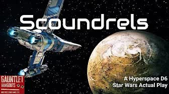 Hyperspace D6 - Soundrels Chapter 3