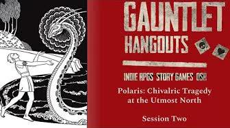Gauntlet Polaris Session 2
