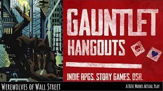 Werewolves of Wall Street Part 3 - A Bite Mark Actual Play