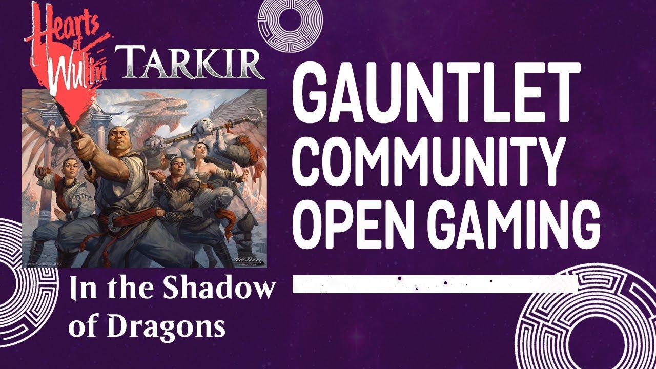 Hearts of Wulin: Tarkir—In the Shadow of Dragons (1/2)