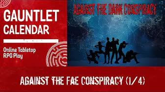 Against the Fae Conspiracy (1/4)