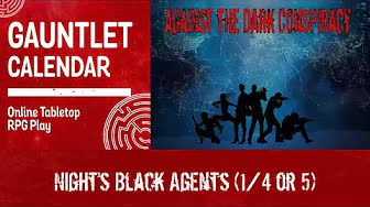 Against the Dark Conspiracy - NBA (1/4)