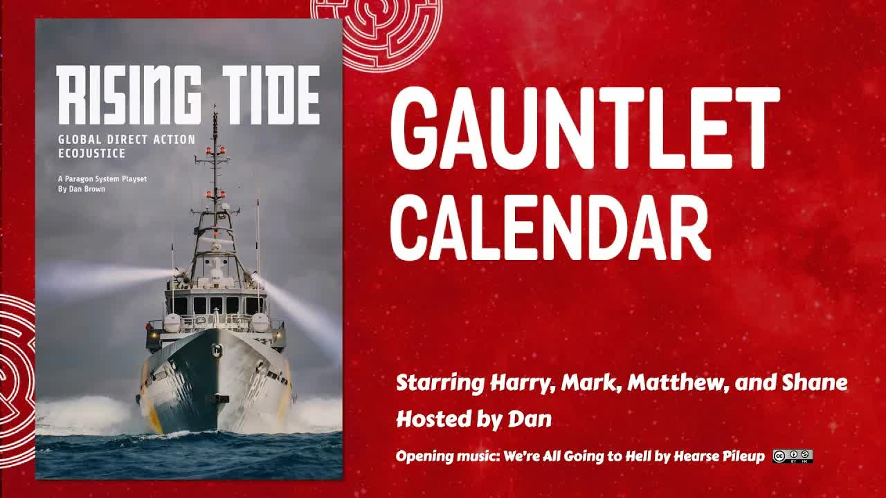 Rising Tide - Gauntlet September 2021 - Episode 4