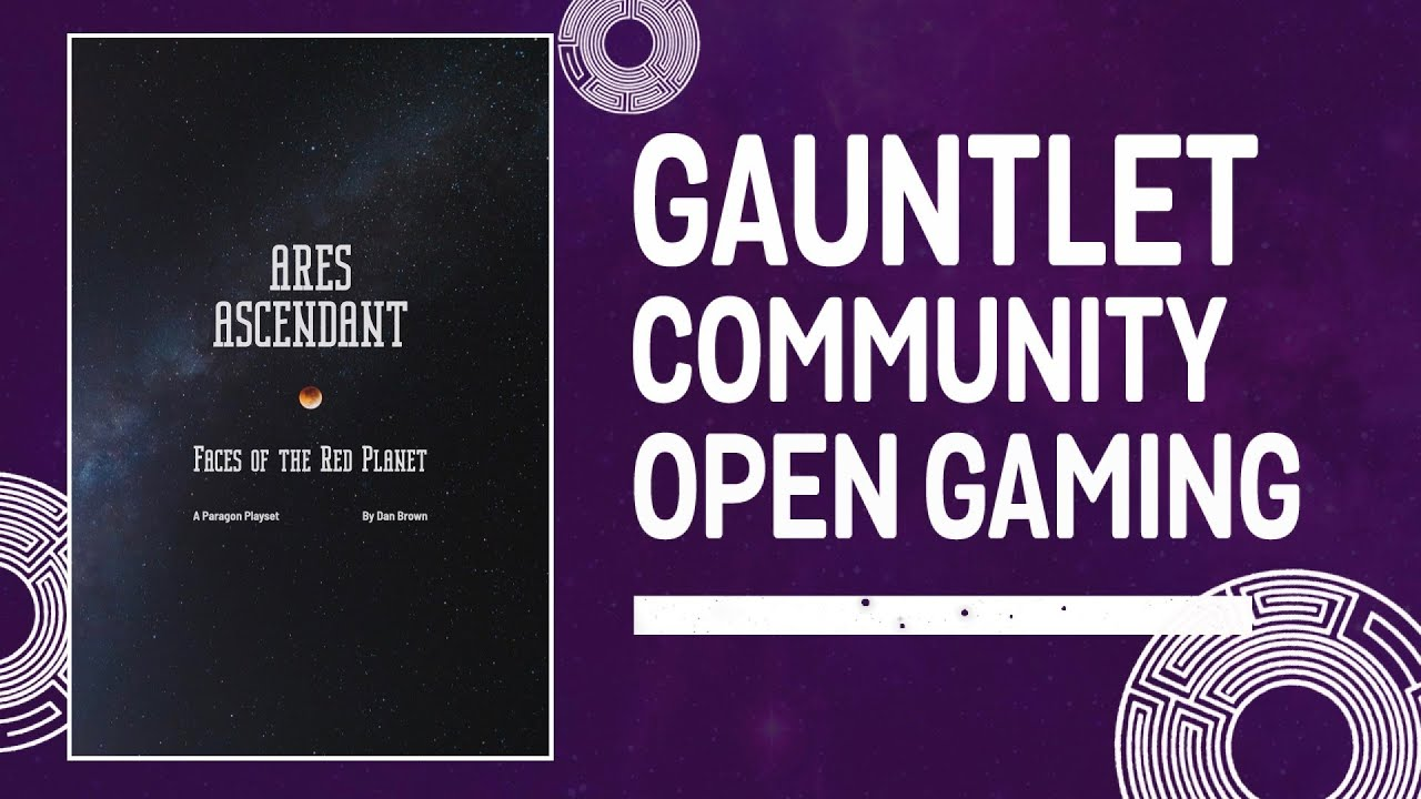 Ares Ascendant: Faces of the Red Planet (Gauntlet Community Open Gaming - Oct 2021)