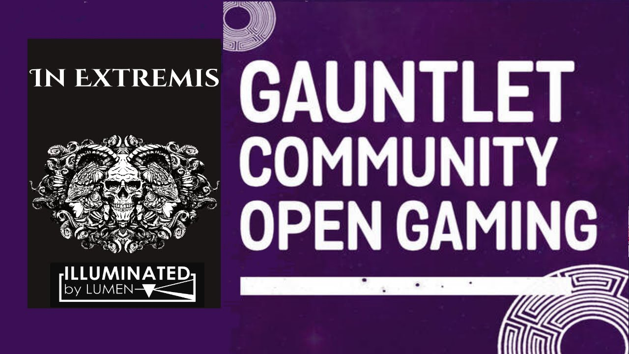 In Extremis: Lunacide [A LUMEN RPG] (Gauntlet Community Open Gaming - October 2021)