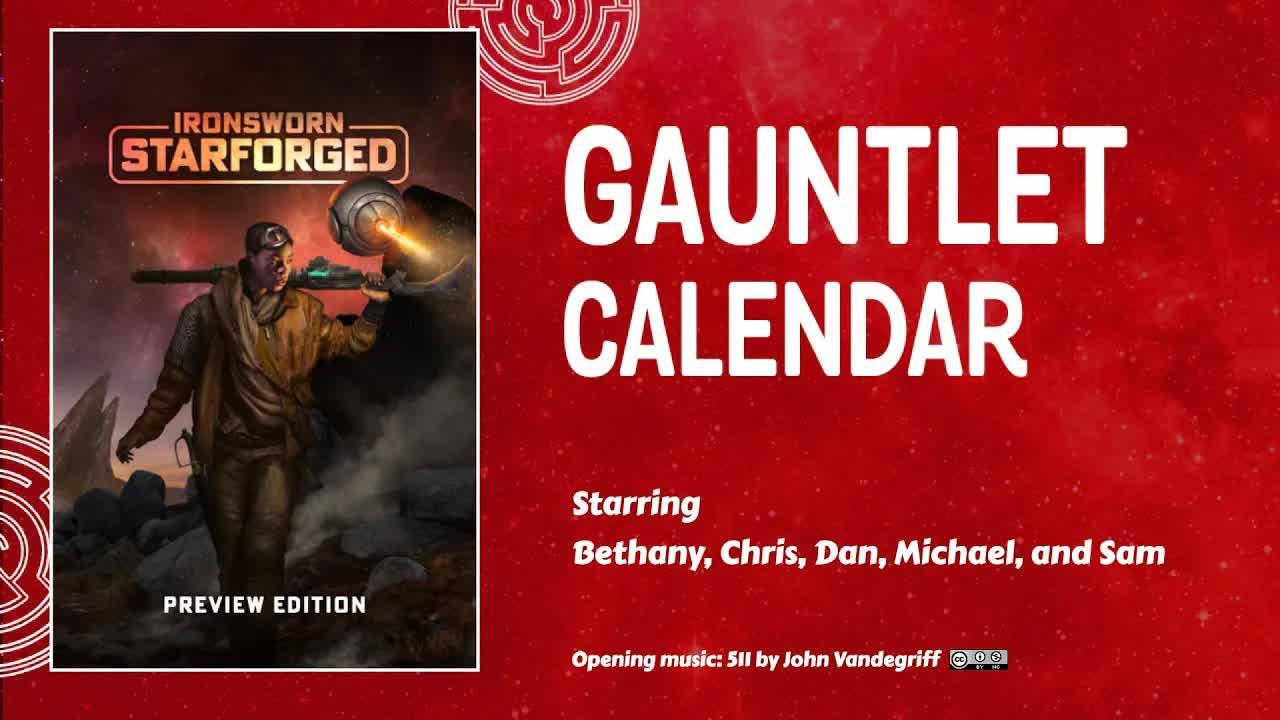 Ironsworn: Starforged - Gauntlet Oct 2021 - Session 1