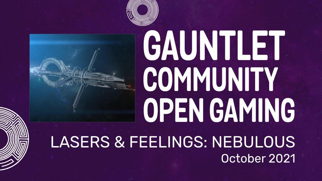 Lasers & Feelings: Nebulous - GCOG - Oct 2021