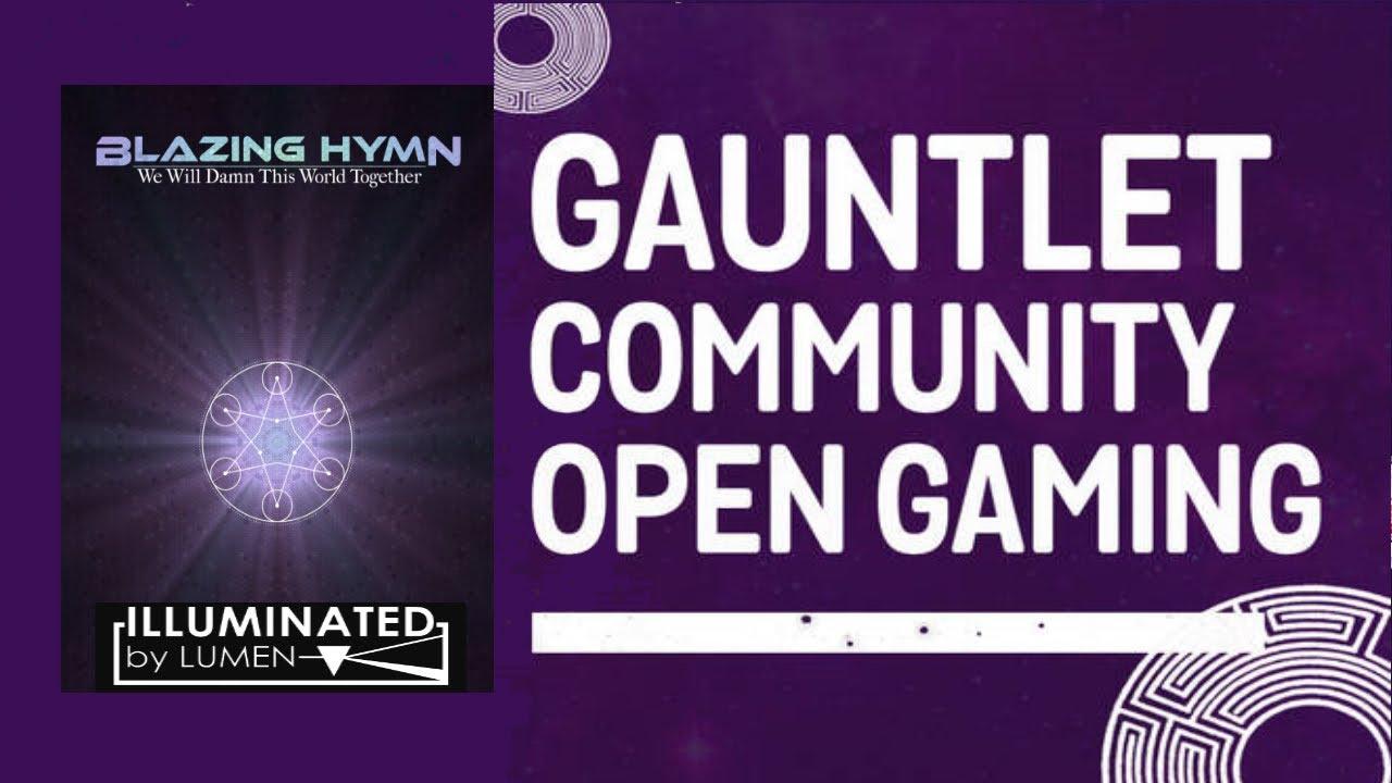 Blazing Hymn: The 4th Angel [A LUMEN RPG] (Gauntlet Community Open Gaming October 2021)