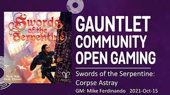 GCOG October 2021: Swords of the Serpentine: Corpse Astray